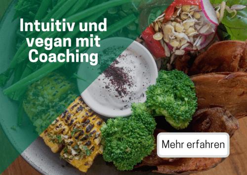 Intuitiv und vegan mit Coaching